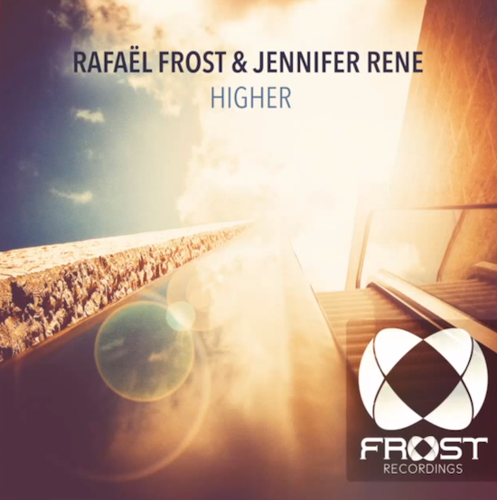 Rafael Frost & Jennifer Rene – Higher (Somna Radio Edit)