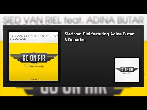Sied van Riel & Adina Butar – 8 Decades (Original Vocal Mix)
